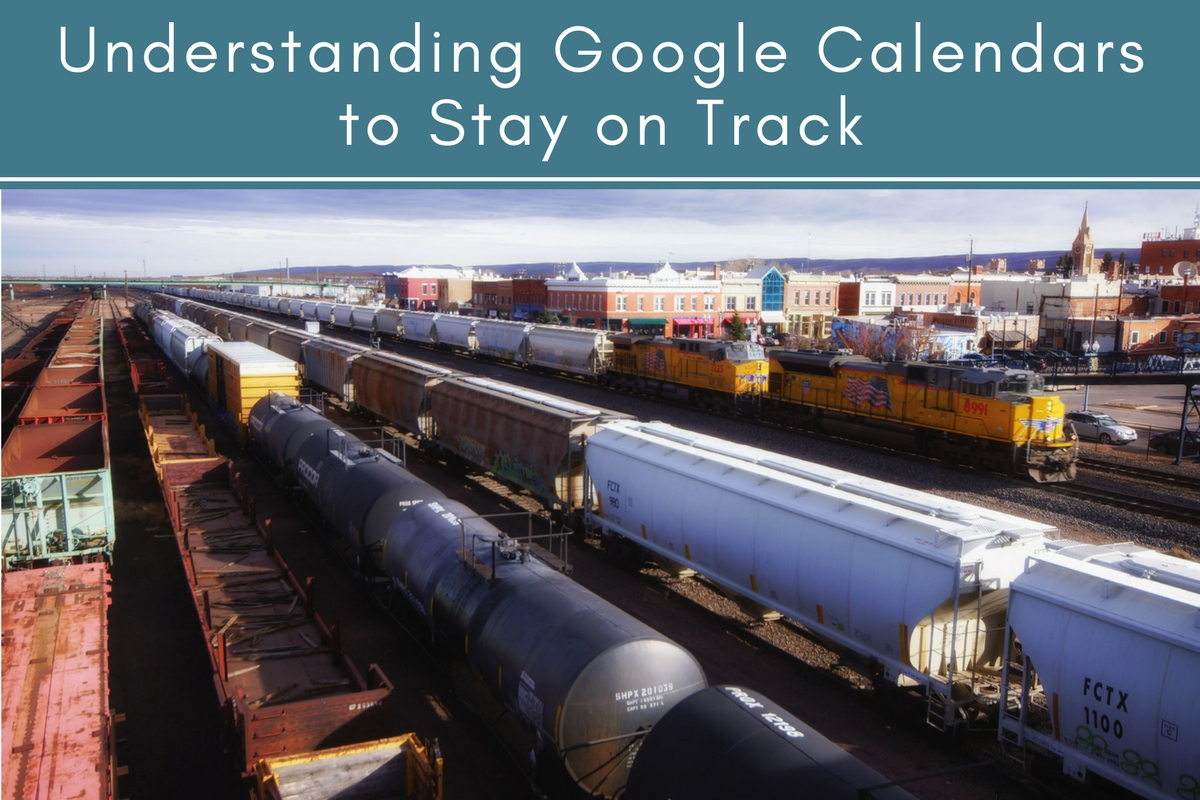 Understanding Google Calendars to Stay on Track