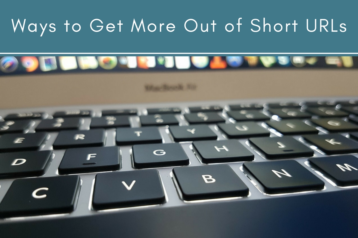 Ways to Get More Out of Short URLs
