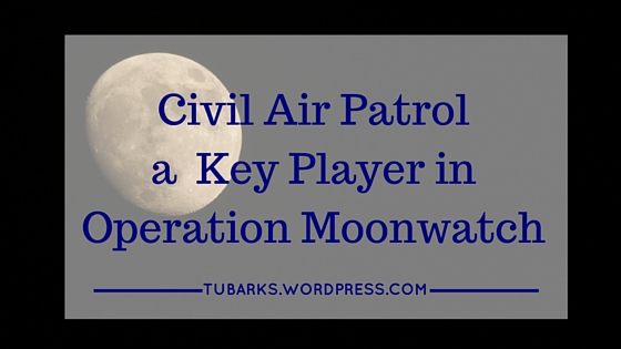 Civil Air Patrol one on the key players in Operation Moonwatch