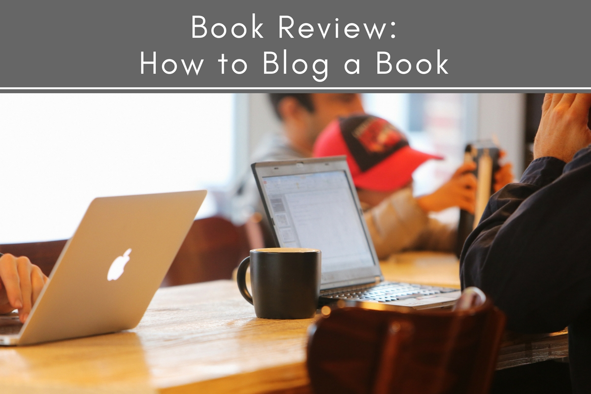 Book Review: How to Blog a Book