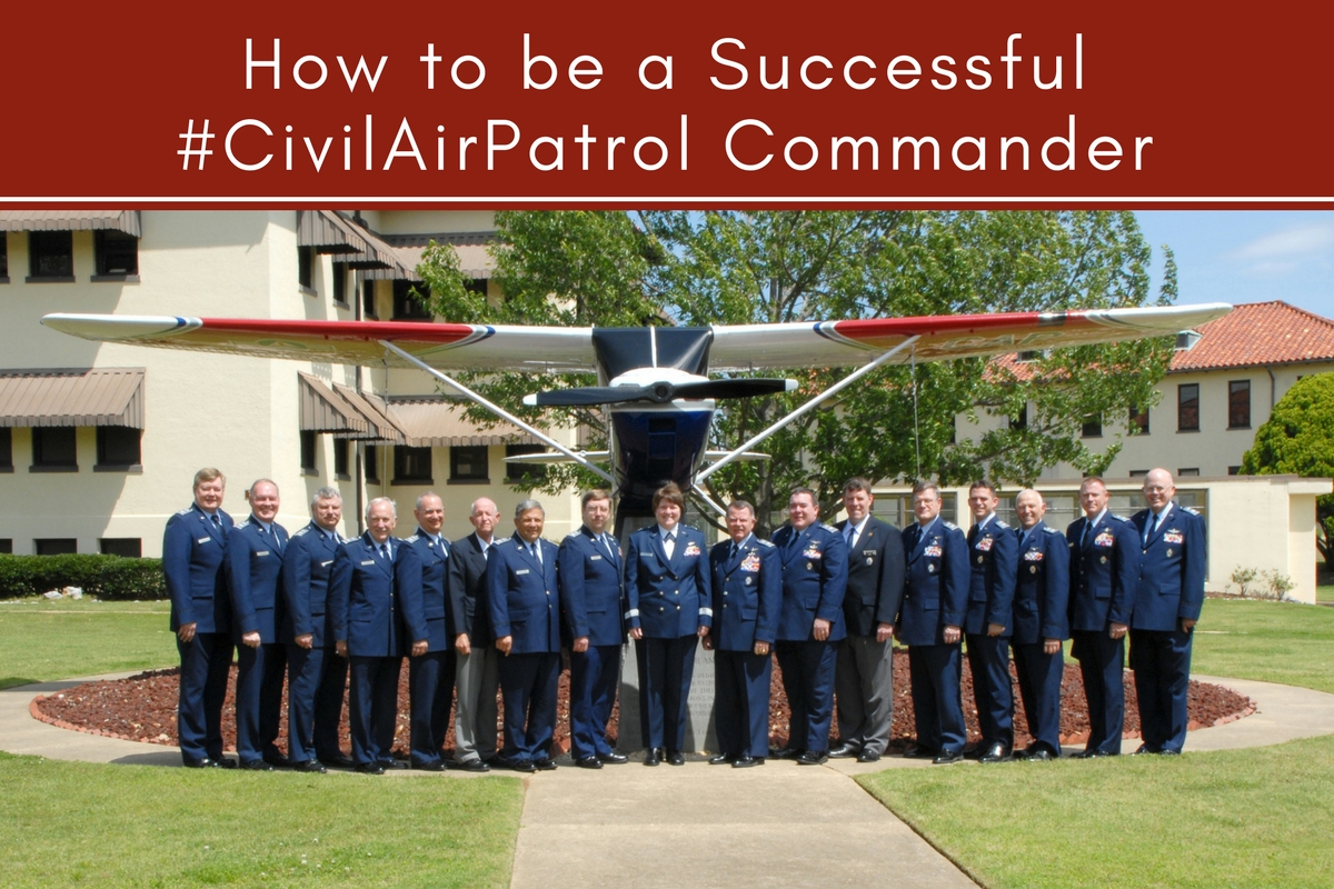 How to be a Successful #CivilAirPatrol Commander