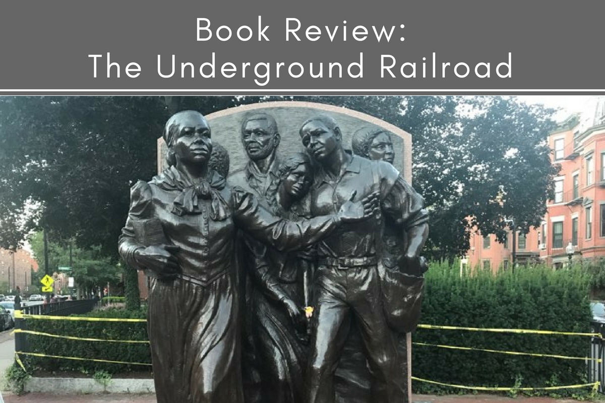 Book Review The Underground Railroad Tubarks