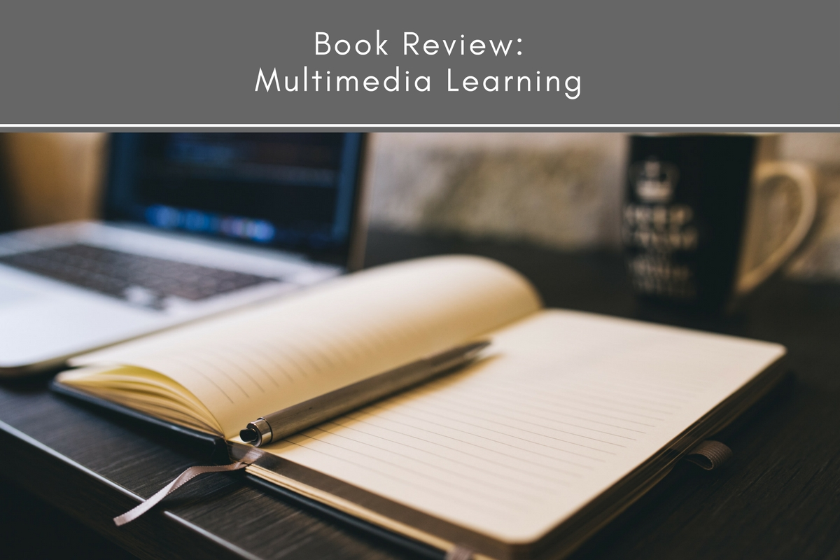 Book Review: Multimedia Learning