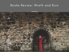 Books Review: Wrath and Ruin