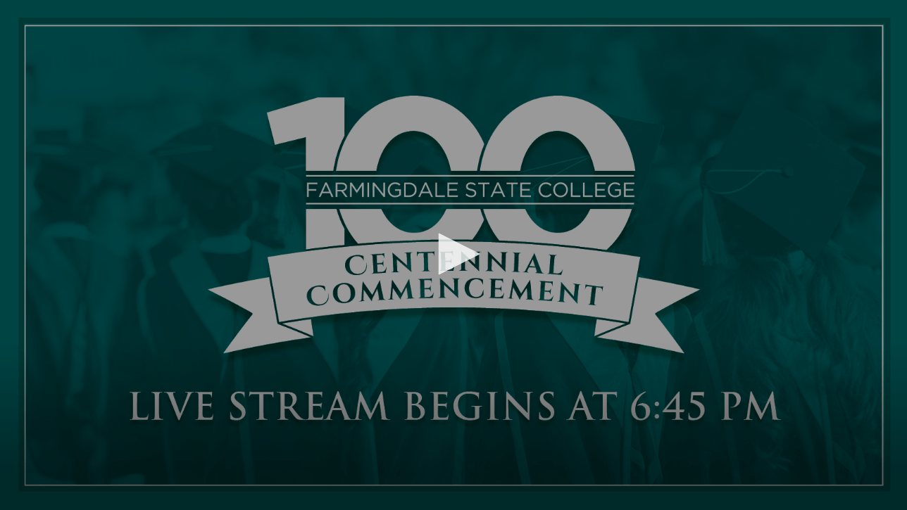Farmingdale State College's Centennial Commencement