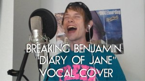 "BREAKING BENJAMIN/DIARY OF JANE (""Tyler Kidd"" Vocal Cover)"
