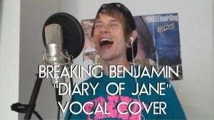 """BREAKING BENJAMIN/DIARY OF JANE (""""Tyler Kidd"""" Vocal Cover)"""