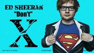 """Ed Sheeran - """"Don't"""" (Lyrics)"""