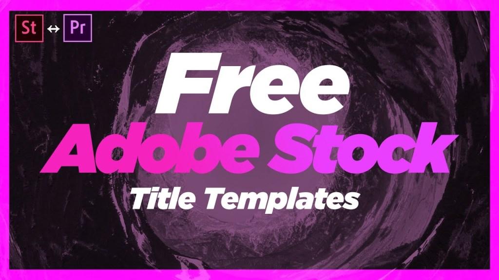 Free Adobe Stock Title Templates   Premiere Pro 2020