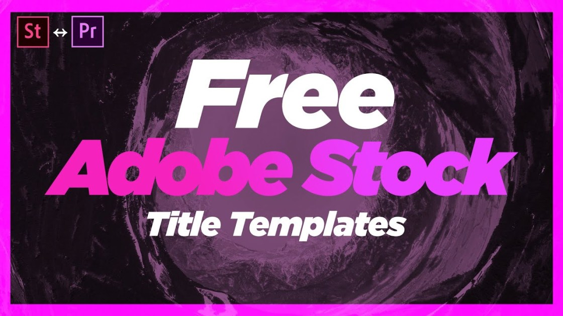 Free Adobe Stock Title Templates | Premiere Pro 2020