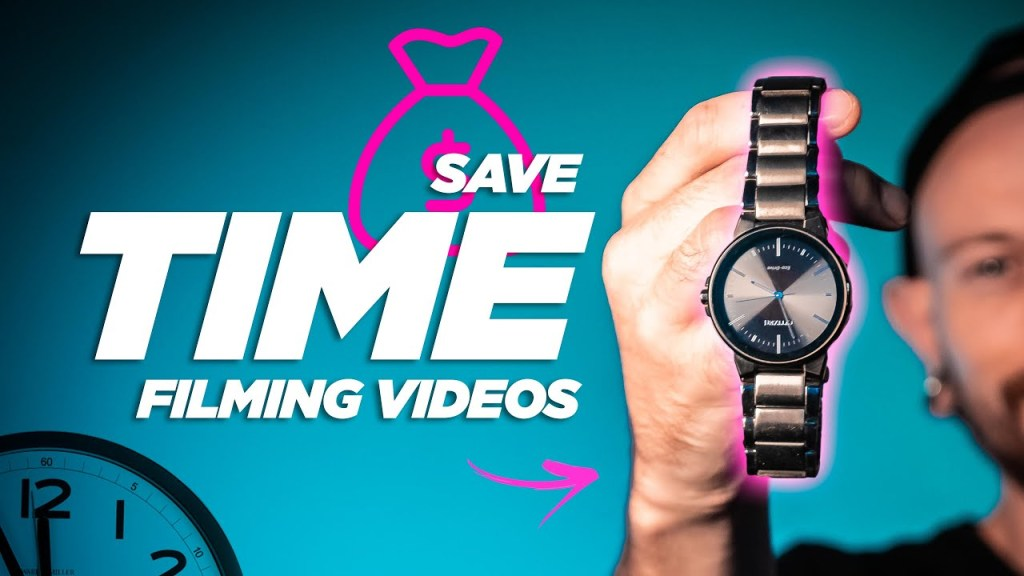 Save Time Filming Your YouTube Videos