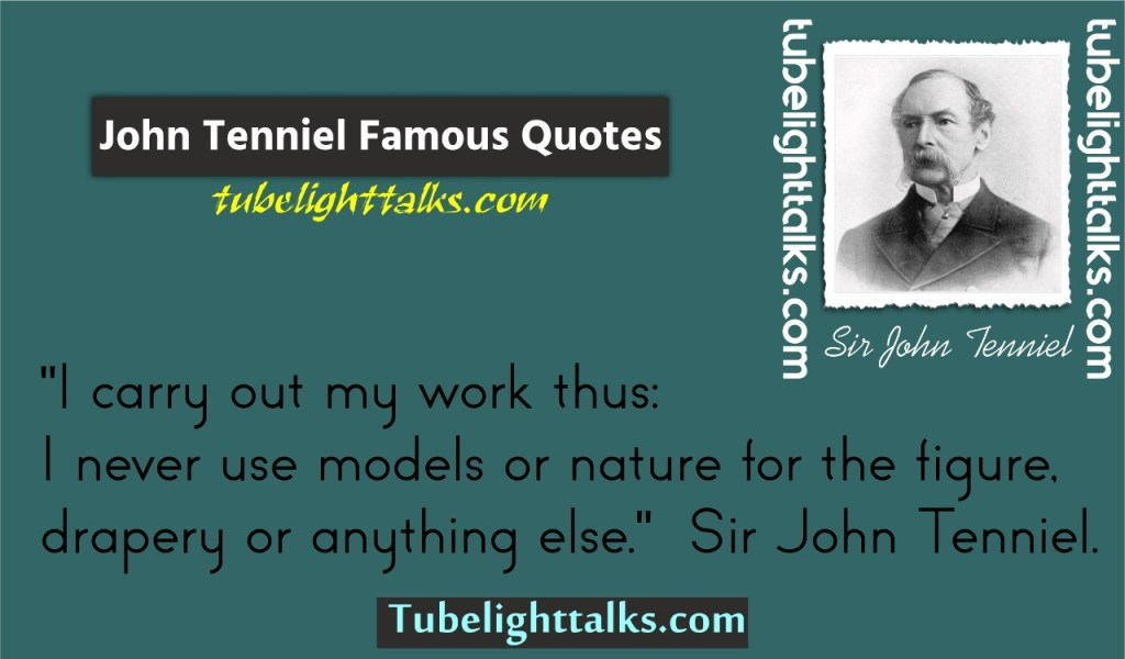 Sir-John-Tenniel-quotes-with-images