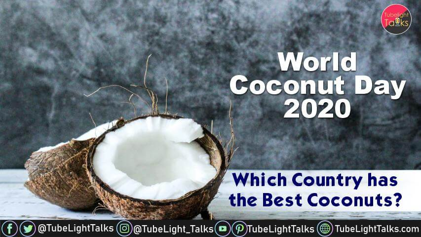 World Coconut Day 2020 Date, Theme, History, Quotes, Importance