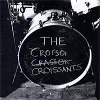 Watch The Croissants.