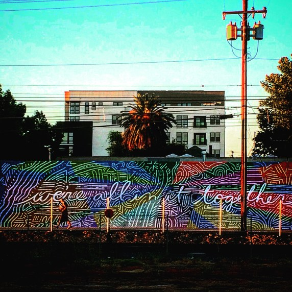 """We're All In It Together"""" mural Sofia Lacin and Hennessy Christophel 1608 Q Street, Sacramento, CA"""