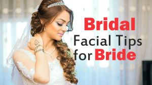 Bridal Facial Tips for Bride-tubertip.com