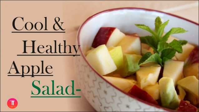 Cool & healthy apple salad-tubertip.com