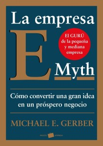 E-Myth: el Modelo Empresarial