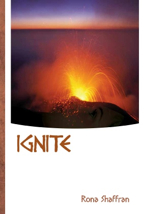 IGNITE By Rona Shaffran: A Review