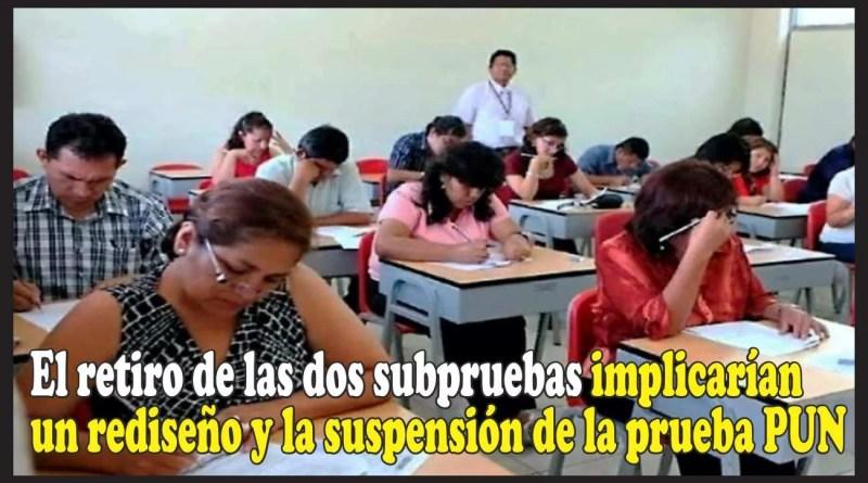 MINEDU: El retiro de las dos subpruebas implicarían un rediseño y la suspensión de la prueba PUN
