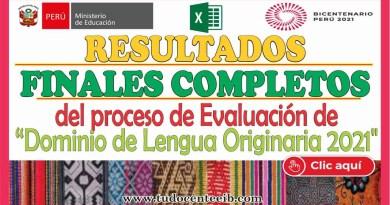 RESULTADOS FINALES de la Evaluación de Dominio de Lengua Indígena u Originaria (Descárgalo aquí en Excel)