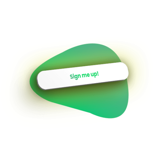 Sign me up button with shadow over shape green gradient and yellow glow