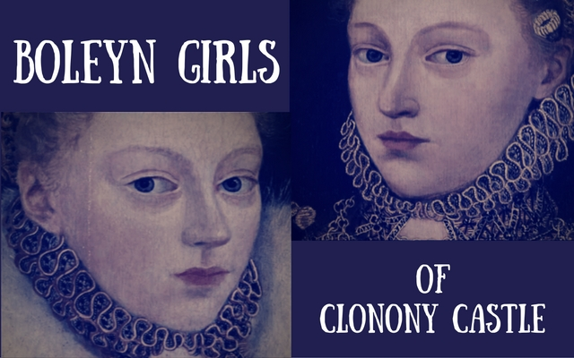 The Boleyn Girls of Clonony Castle: Elizabeth and Mary
