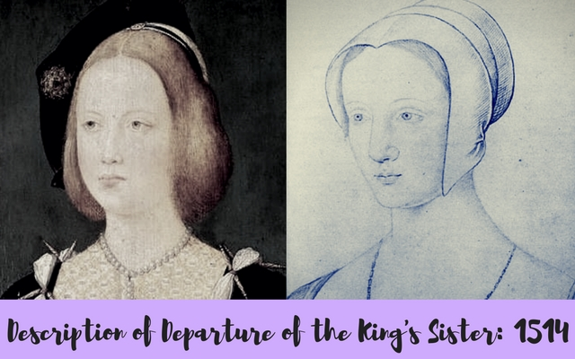 Description of Departure of the King's Sister: 1514