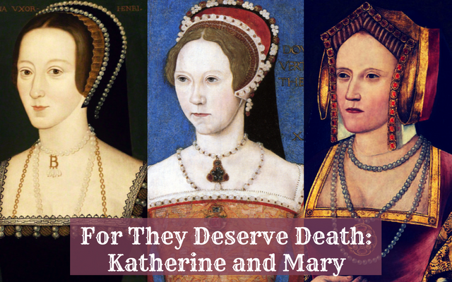 For They Deserve Death: Katherine and Mary