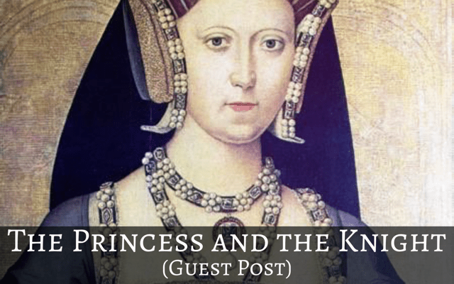 The Princess and the Knight (Guest Post)