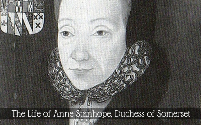The Life of Anne Stanhope, Duchess of Somerset