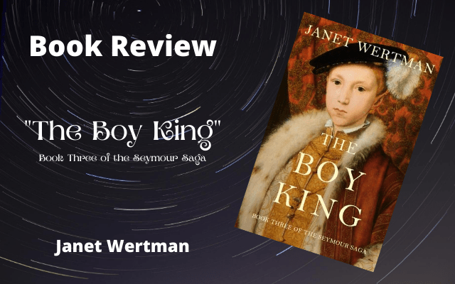 "Book Review: ""The Boy King"" by Janet Wertman"
