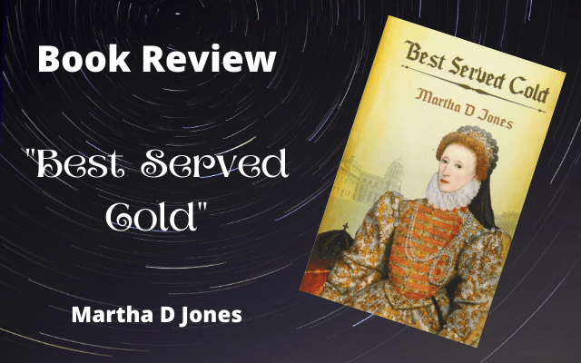 """Book Review: """"Best Served Cold"""" by Martha D. Jones"""
