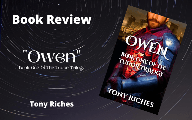 My Book Review: Owen – Book One of the Tudor Trilogy