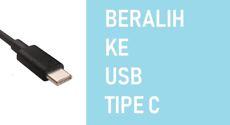 USB Tipe C yang Punya Banyak Kelebihan