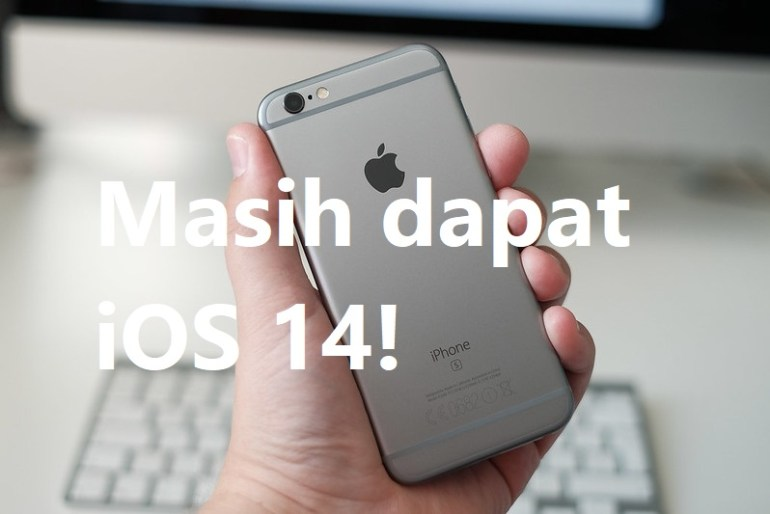 iPhone 6S Dapat iOS 14