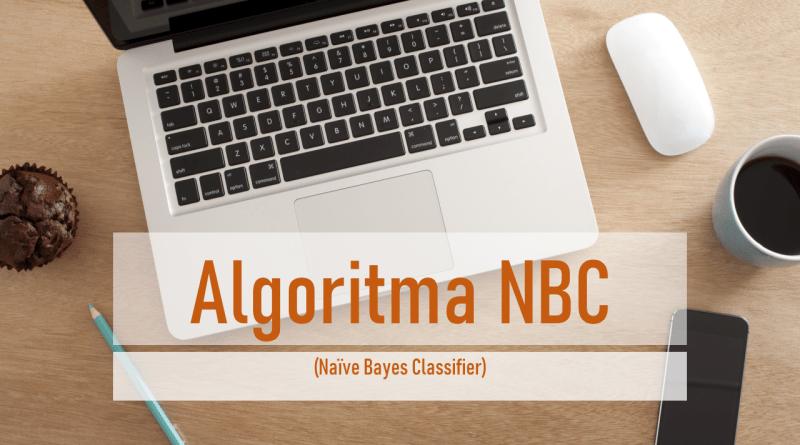Algoritma Naïve Bayes Classifier