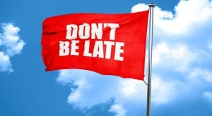 Red Flag with Dont Be Late