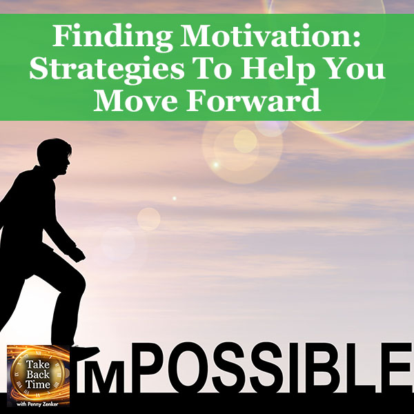 Finding Motivation: Strategies To Help You Move Forward