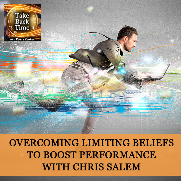 Overcoming Limiting Beliefs To Boost Performance with Chris Salem