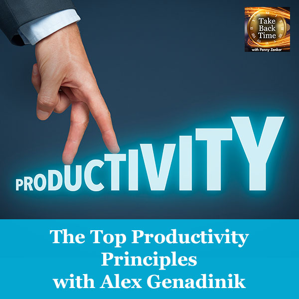The Top Productivity Principles with Alex Genadinik