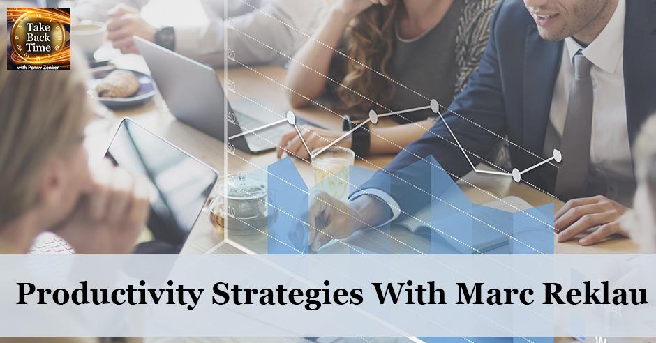 TBT 87 | Productivity Strategies