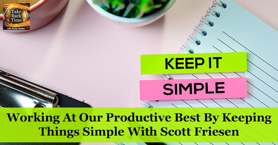 TBT 91 | Keep Things Simple