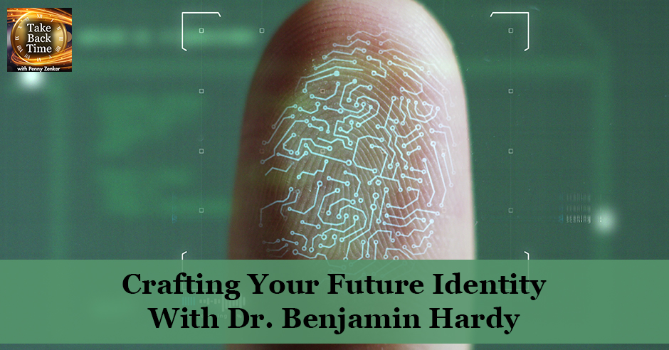 TBT 111 | Crafting Your Future Identity