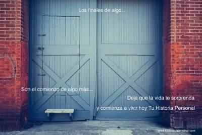 Una puerta grande que te dice: es posible volver a empezar
