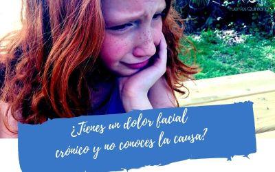 ¿Tienes un dolor facial crónico y no conoces la causa?