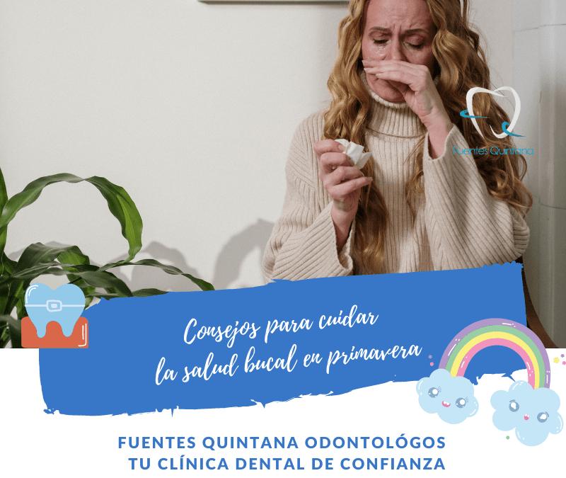 Consejos para cuidar la salud bucal en primavera - Clinica Fuentes Quintana Odontologos Guadalajara - Tu implante dental