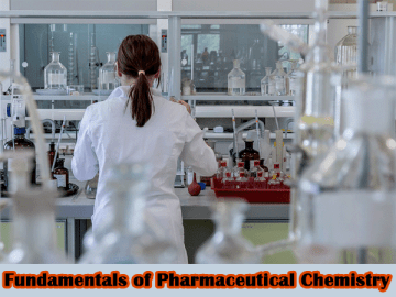 Fundamentals of Pharmaceutical Chemistry
