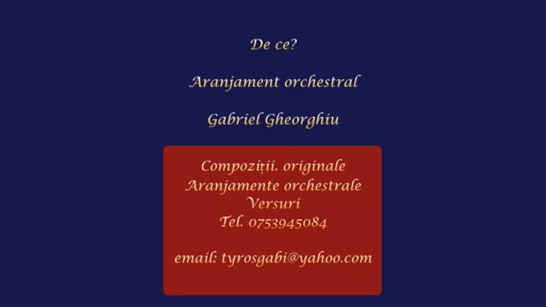 De ce – Aranjament orchestral Gabriel Gheorghiu