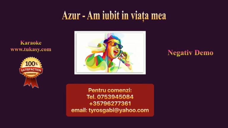 Am iubit in viata mea – Azur – Negativ Karaoke Demo by Gabriel Gheorghiu